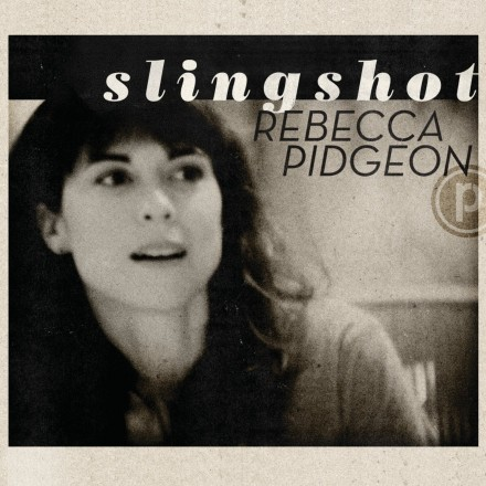 Review: Rebecca Pidgeon&#8217;s &#8216;Slingshot&#8217; hits mark