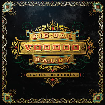 Wall Street Journal Reviews: Big Bad Voodoo Daddy's New Album 'Rattle Them Bones'